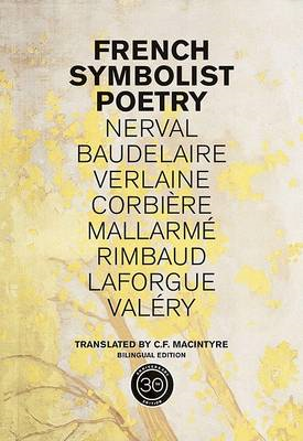 French Symbolist Poetry: 50th Anniversary Edition, Bilingual Edition (BOK)