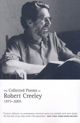 Collected Poems of Robert Creeley, 1975� 2005 (BOK)
