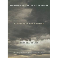 Storming the Gates of Paradise: Landscapes for Politics (BOK)
