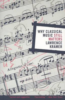 Why Classical Music Still Matters (BOK)
