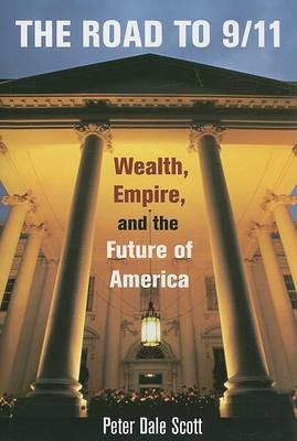 The Road to 9/11: Wealth, Empire, and the Future of America (BOK)