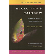 Evolution's Rainbow: Diversity, Gender, and Sexuality in Nature and People (BOK)