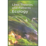 Laws, Theories, and Patterns in Ecology (BOK)