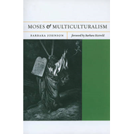 Moses and Multiculturalism (BOK)