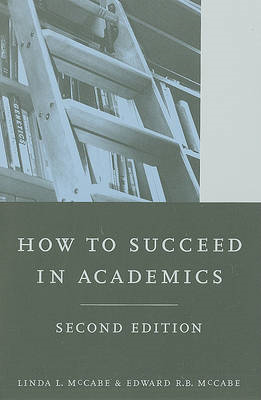 How to Succeed in Academics (BOK)