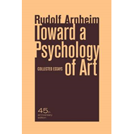 Toward a Psychology of Art: Collected Essays (BOK)