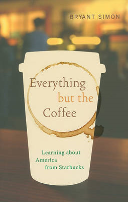 Everything but the Coffee (BOK)