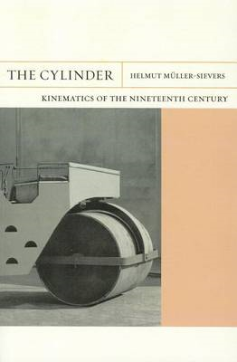 The Cylinder: Kinematics of the Nineteenth Century (BOK)