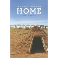 Prehistory of Home (BOK)