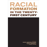 Racial Formation in the Twenty-First Century (BOK)