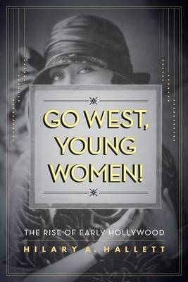 Go West, Young Women! (BOK)