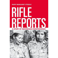 Rifle Reports: A Story of Indonesian Independence (BOK)