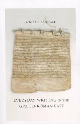 Everyday Writing in the Graeco-Roman East (BOK)
