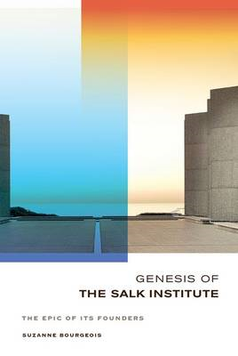 Genesis of the Salk Institute (BOK)
