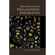 Evolution of Phylogenetic Systematics (BOK)