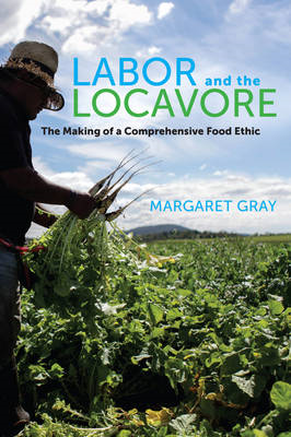 Labor and the Locavore (BOK)