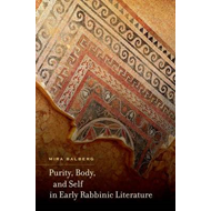 Purity, Body, and Self in Early Rabbinic Literature (BOK)