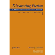 Discovering Fiction Level 1 Instructor's Manual: A Reader of American Short Stories (BOK)