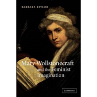 Mary Wollstonecraft and the Feminist Imagination (BOK)