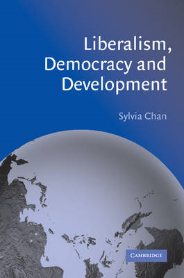 Liberalism, Democracy and Development (BOK)