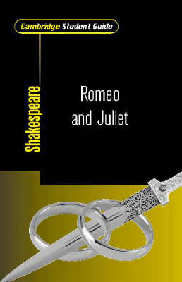 Cambridge Student Guide to Romeo and Juliet (BOK)