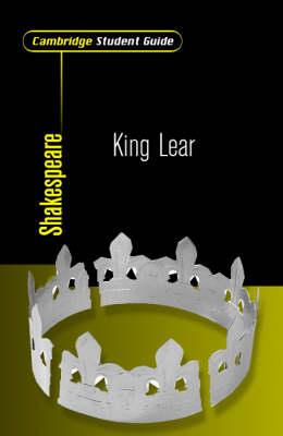 Cambridge Student Guide to King Lear (BOK)