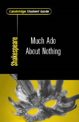 Cambridge Student Guide to Much Ado About Nothing (BOK)