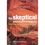 The Skeptical Environmentalist: Measuring the Real State of the World (BOK)