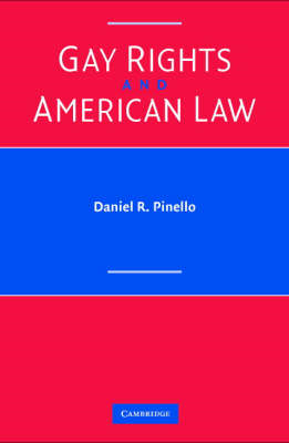 Gay Rights and American Law (BOK)