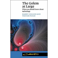 The Golem at Large: What You Should Know about Technology (BOK)