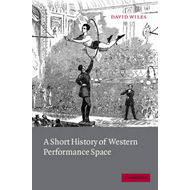 Short History of Western Performance Space (BOK)