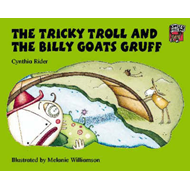 The Tricky Troll and the Billy Goats Gruff (BOK)