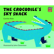 The Crocodile's Sky Snack (BOK)