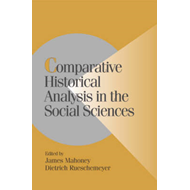 Comparative Historical Analysis in the Social Sciences (BOK)
