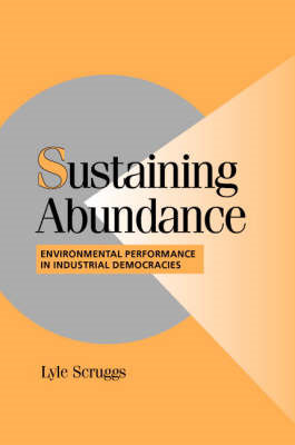 Sustaining Abundance: Environmental Performance in Industrial Democracies (BOK)
