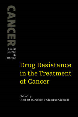 Drug Resistance in the Treatment of Cancer (BOK)