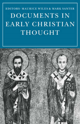 Documents in Early Christian Thought (BOK)