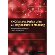 CMOS Analog Design Using All-region MOSFET Modeling (BOK)