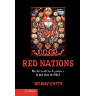 The Red Nations: The Nationalities Experience in and After the USSR (BOK)