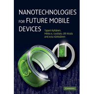 Nanotechnologies for Future Mobile Devices (BOK)