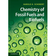 Chemistry of Fossil Fuels and Biofuels (BOK)