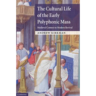 Cultural Life of the Early Polyphonic Mass (BOK)