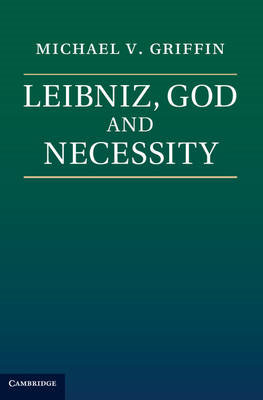 Leibniz, God and Necessity (BOK)