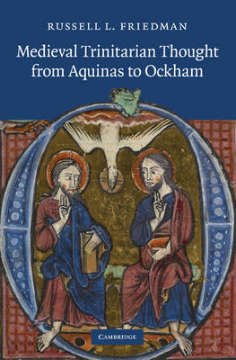 Medieval Trinitarian Thought from Aquinas to Ockham (BOK)