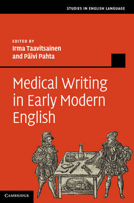 Medical Writing in Early Modern English (BOK)