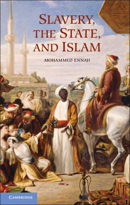 Slavery, the State, and Islam (BOK)