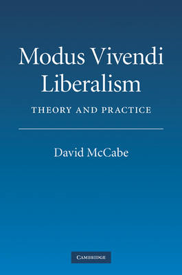Modus Vivendi Liberalism: Theory and Practice (BOK)