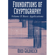 Foundations of Cryptography: Volume 2, Basic Applications (BOK)