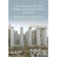 The Origins of the Greek Architectural Orders (BOK)