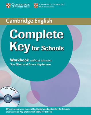 Complete Key for Schools Workbook without Answers with Audio CD (BOK)